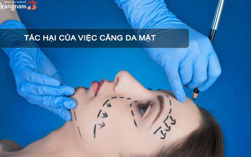 tác hại của việc căng da mặt